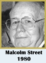 Click for biography of Malcolm Street